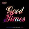 Good Times - Dancehall Mix 2015