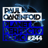 Planet Perfecto 244 ft. Paul Oakenfold & Philip George
