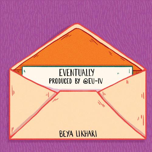 Eventually (Prod. by eu-IV)
