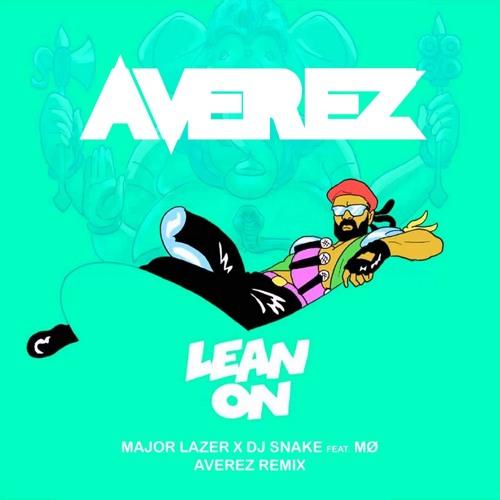 Major Lazer X DJ Snake Ft. MØ – Lean On (Averez Remix) [FREE DOWNLOAD]