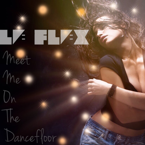 Meet Me On The Dancefloor
