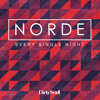 Norde - Every Single Night