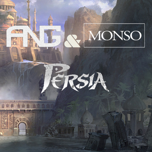 ANG & Monso - Persia (Original Mix)
