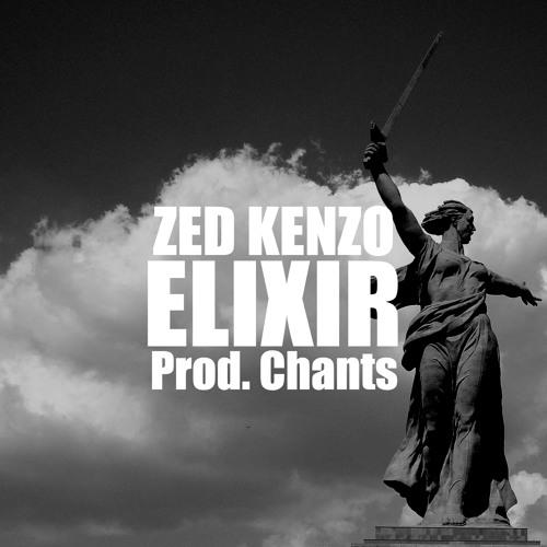 ZED KENZO - Elixir (prod. CHANTS)