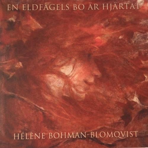 CD En eldfågels bo är hjärtat ( 2007)