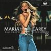 05 Against All Odds (Take A Look At Me Now) Mariah Carey (RAINBOW TOUR 3D EXPERIENCE)