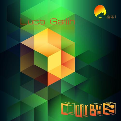 Luca Gerlin - Cube EP