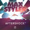 Max Styler - Aftershock (feat. Dev)