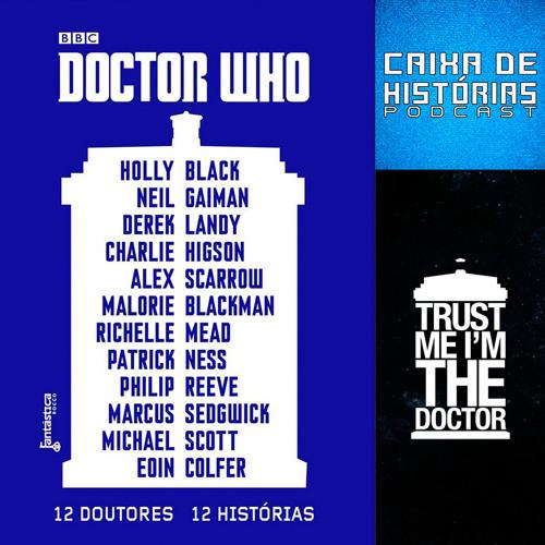 Caixa de Histórias 02: 12 Doutores 12 Histórias