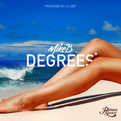 DEGREES (PROD. BY LO_DEF)