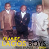 Olamide - Lagos Boys [Prod. by Pheelz]
