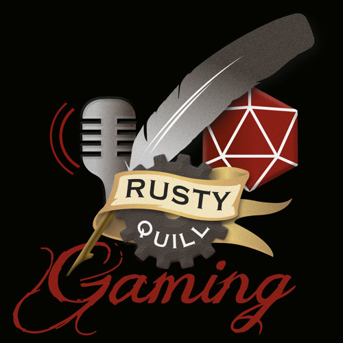 Rusty Quill Gaming Pocast - MAIN TITLE