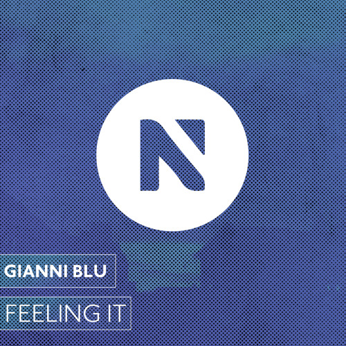 Gianni Blu - Feeling It (Original Mix)
