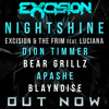 Excision & The Frim - Night Shine (Bear Grillz Remix)