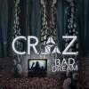 Craz - Bad Dream [EDM.com Exclusive]