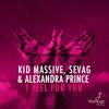 Kid Massive & Sevag Ft. Alexandra Prince - I Feel For You [Flamingo] [OUT NOW]