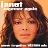 Janet Jackson - Together Again (Never Forgotten ViSiON Mix)