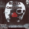 B.W.D. - Obscure (Guil Uzaka Remix)[Finder]