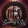 Download Dex - Galaxies Feat. Tys (Prod by Vin Ralph) Mp3