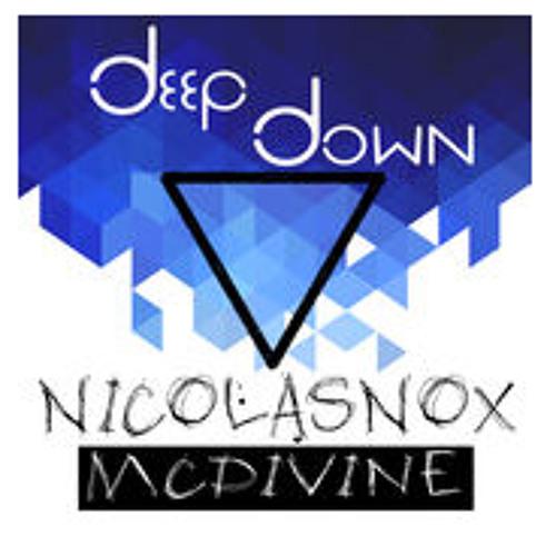 Nicolas Nox Ft. MC Divine - Deep Down (Big Boss Records, 2015)