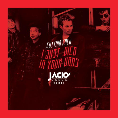 Cutting Crew - (I Just) Died In Your Arms (Jacky Greco Remix)