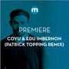 Premiere: Coyu & Edu Imbernon 'El Baile Aleman' (Patrick Topping Remix)