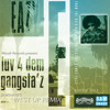 Eazy-E - 05 - Luv 4 Dem Gangsta'z [Samsnake's WEST UP Remix] [free download]