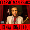 JIDENNA - CLASSIC MAN (REMIX) FT. DOZA & KENDRICK LAMAR