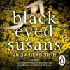 Black Eyed Susans by Julia Heaberlin (Audiobook Extract)
