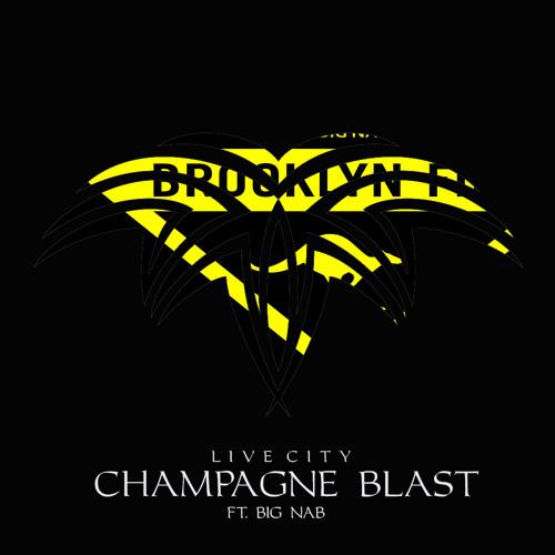 Live City - Champagne Blast (Original Mix) (Ft. Big Nab)  [Brooklyn Fire Records]