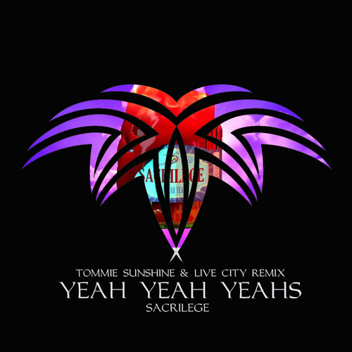 Yeah Yeah Yeahs - Sacrilege (Tommie Sunshine & Live City Remix) [Interscope Records]