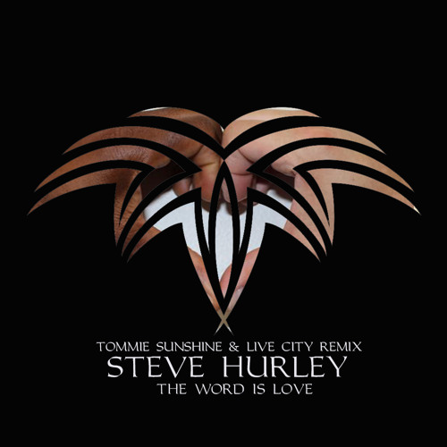 Steve 'Silk' Hurley - The Word Is Love (Tommie Sunshine & Live City Remix) [S&S Records]