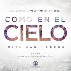 Miel San Marcos - No Hay Lugar Más Alto (En Vivo) [feat. Christine D'Clario]