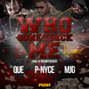 Who Gone Check Me (Remix) ft. MJG & Que