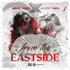 From The Eastside ft. Lil Chief Dinero