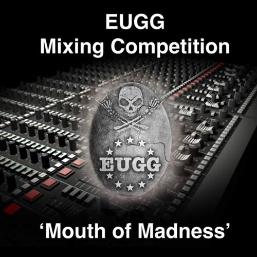Mouth Of Madness (Mix Competition)