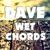 Dave - Wet Chords