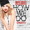 Rita Ora - How We Do (Party) Alternated