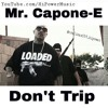 Mr Capone E Don T Trip Album Cover