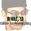 KILLBE3 - TAKBIR AKBAR (ORIGINAL REMIX)