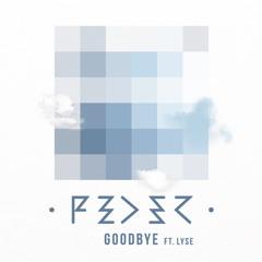 Feder - Goodbye Feat. Lyse (Radio Edit)