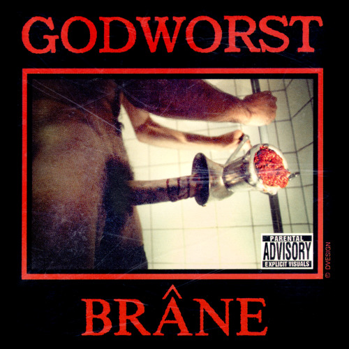 Godworst _ Brâne