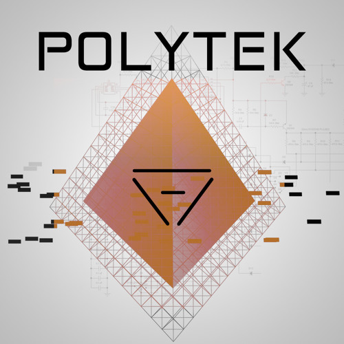 Polytek by Sonic Faction