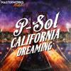 P - SOL [California Dreaming Blend] **OUT NOW!!!**