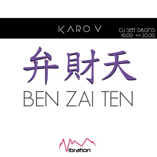 BEN ZAI TEN 07.2015 / Karo V - radio Vibration