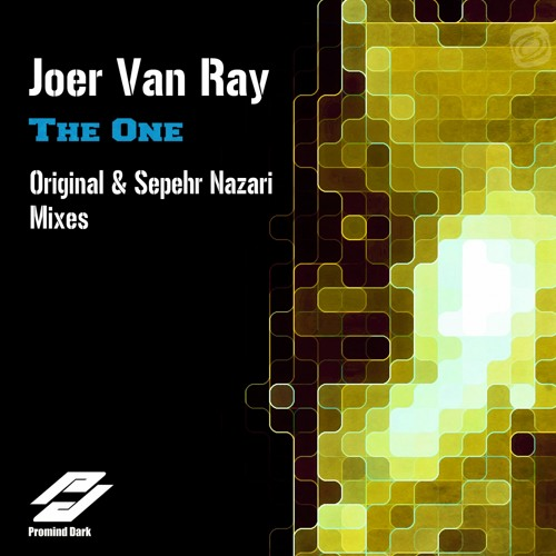 Joer Van Ray - The One (Sepehr Nazari Remix)