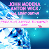 Download John Modena & Anton Wick - Precious Little Diamond 2015 [Preview] OUT NOW ON ITUNES Mp3