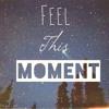 FlowRythms - Feels This Moment