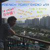 French Toast Radio #59: China Special with Mickey Zhang Guest Mix