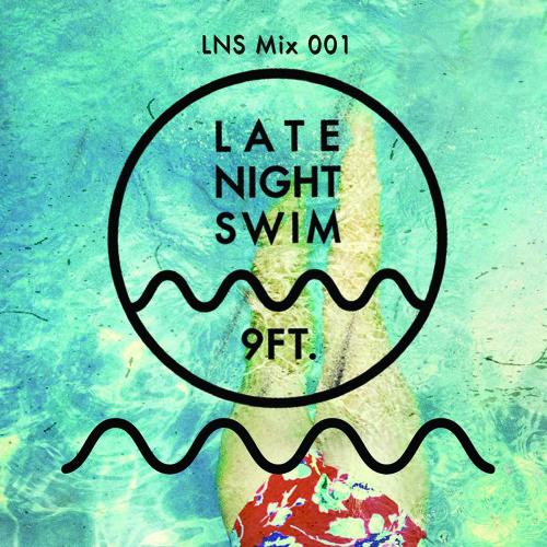 Late Night Swim — Mix 001